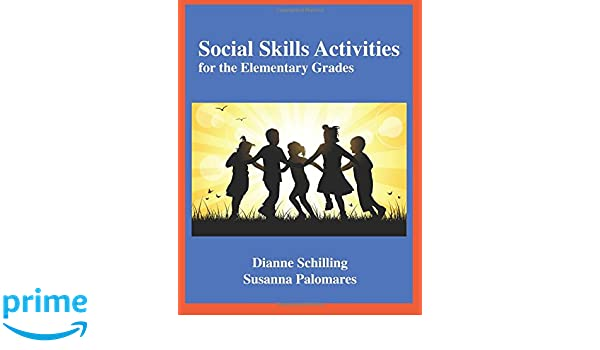 Social Skills Activities: for the Elementary Grades: Dianne