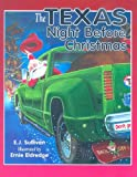 The Texas Night Before Christmas, E. J. Sullivan, 1581733976