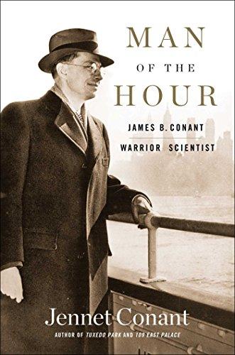 Man of the Hour: James B. Conant, Warrior - Hours Century City