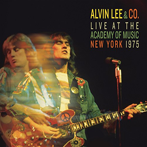 Alvin Lee & Co. (Live at the Academy of Music, New York, 1975) (The Band Live At The Academy Of Music)