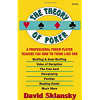 The Theory of Poker:  A Professional Poker Player Teaches You How To Think Like One (English Edition)