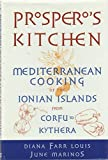 img - for Prospero's Kitchen: Mediterranean Cooking of the Ionian Islands from Corfu to Kythera book / textbook / text book