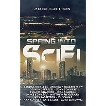 Spring Into SciFi: 2018 Edition (English Edition)
