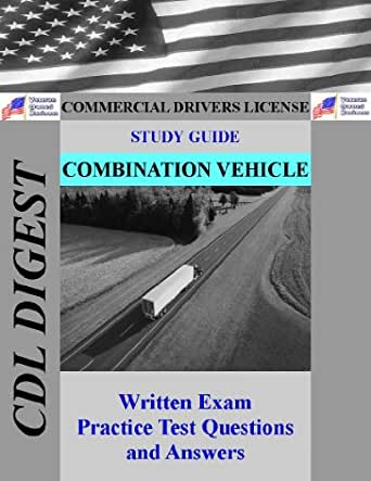 Page 1 Combination Vehicles Test Study Guide for the CDL