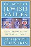 img - for The Book of Jewish Values: A Day-by-Day Guide to Ethical Living book / textbook / text book
