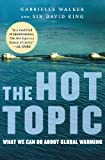 The Hot Topic, Gabrielle Walker and David King, 0156033186