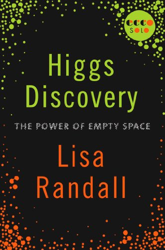Higgs Discovery: The Power of Empty Space (Kindle Single)