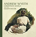img - for Andrew Wyeth, Christina's World, and the Olson House by Michael K. Komanecky (2011-07-05) book / textbook / text book