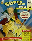 Super Men of the Bible, Julie Lavender, 1594417814