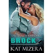 Las Vegas Sidewinders: Brock (Book 8)