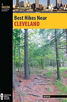 Best Hikes Near Cleveland (Best Hikes Near Series) by [Baur, Joe]