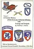 A Concise History of the U. S. Army Airborne Infantry, Geoffrey T. Barker, 0922004021