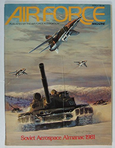 Air Force Magazine , March 1981 , Volume 64 Number 3 ()