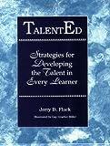 TalentEd, Jerry D. Flack, 156308127X