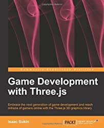Game Development with Three.Js by Sukin, Isaac (2013) Paperback