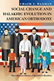 img - for Social Change and Halakhic Evolution in American Orthodoxy (Littman Library of Jewish Civilization) book / textbook / text book