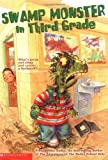 Swamp Monster in Third Grade, Debbie Dadey, 0439424410