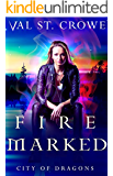 Fire Marked (City of Dragons Book 4)