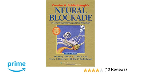 Cousins and bridenbaughs neural blockade in clinical anesthesia and cousins and bridenbaughs neural blockade in clinical anesthesia and pain medicine 9780781773881 medicine health science books amazon fandeluxe Images