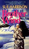Brother Wind, Sue Harrison, 0380721783