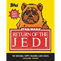 Star Wars: Return of the Jedi: The Original Topps Trading Ca (Original Topps Trading Cards 3)