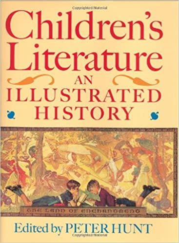Childrens Literature An Illustrated History