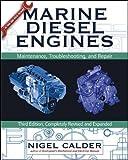 Marine Diesel Engines: Maintenance, Troubleshooting, and Repair (International Marine-RMP)