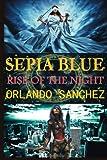 Sepia Blue, Orlando Sanchez, 1499554222