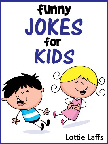 199 Funny Jokes for Kids! Joke Books for Kids. Short, Funny, Clean and Corny Kid