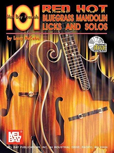 Mel Bay 101 Red Hot Bluegrass Mandolin Licks and Solos