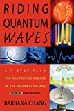 Riding Quantum Waves, Barbara Chang, 097927530X