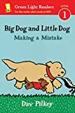 img - for Big Dog and Little Dog Making a Mistake (reader) (Green Light Readers Level 1) book / textbook / text book