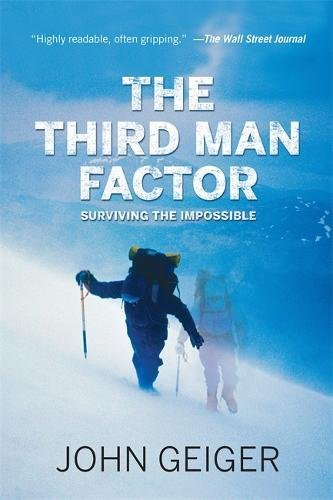 The Third Man Factor: Surviving the Impossible: Amazon.es ...