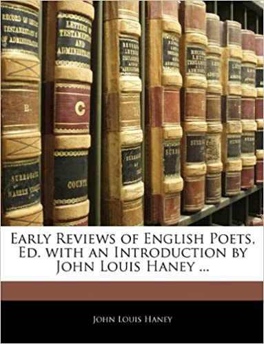 Télécharger en ligne Early Reviews of English Poets, Ed. with an Introduction by John Louis Haney ... pdf