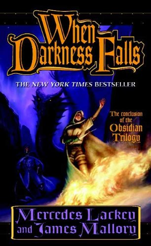 When Darkness Falls: The Obsidian Trilogy, Book 3 (The Obsidian Mountain Trilogy)