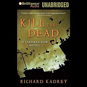 Kill the Dead Audiobook