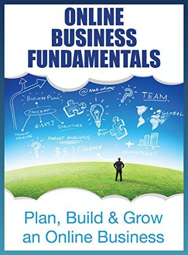 Download Online Business Fundamentals: Plan, Build and Grow and Online Business (The SEO Effect Book 1) Pdf