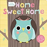 Little Friends: Home Sweet Home, Roger Priddy, 0312516797
