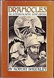 Dramocles, Robert Sheckley, 003059037X