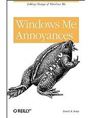 Windows Me Annoyances: Taking Charge of Windows Me