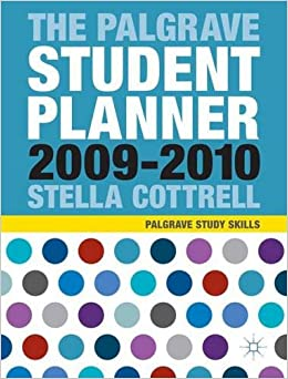 The Palgrave Student Planner 2009-10 Palgrave Study Skills