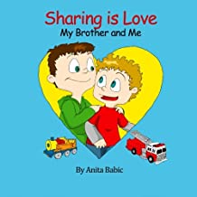 Sharing Is Love: My Brother and Me