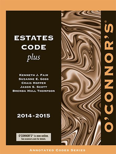 O'Connor's Estates Code Plus 2014-2015
