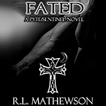 Fated Audiobook by R. L. Mathewson Narrated by Celestine Wolf