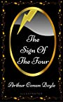 The Sign of the Four: By Arthur Conan Doyle - Illustrated