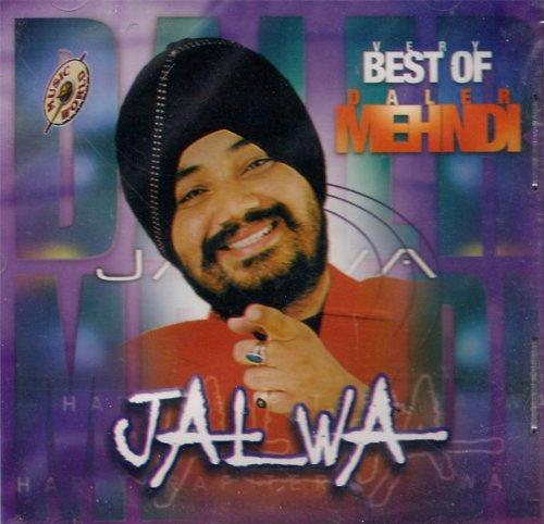 Jalwa: The Best of Daler Mehndi