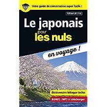 Le japonais pour les Nuls en voyage ! NE (French Edition)