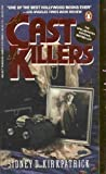 A Cast of Killers, Sidney D. Kirkpatrick, 0140100865