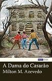 A Dama Do Casarão, Milton Azevedo, 1477661417