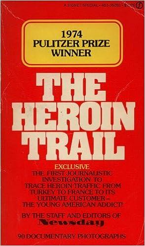 The Heroin Trail: Newsday: Amazon com: Books